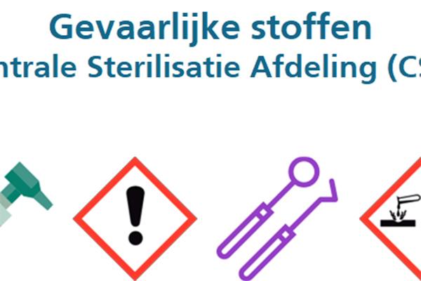 Gevaarlijke stoffen – Centrale Sterilisatie Afdeling CSA