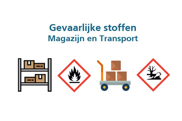 Gevaarlijke stoffen – Magazijn en transport