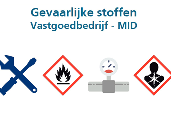 Gevaarlijke stoffen – Vastgoedbedrijf – MID