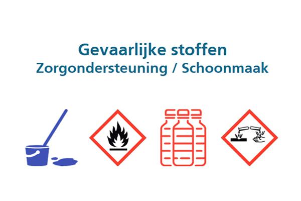 Gevaarlijke stoffen – Zorgondersteuning / schoonmaak